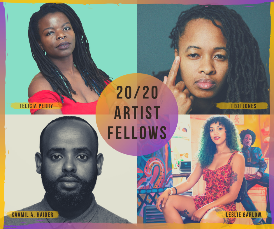 Headshot collage of 2019 20/20 Artist Fellows, Felicia Perry, Tish Jones, Kaamil A. Haider, and Leslie Barlow.
